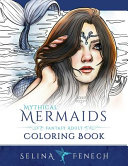 Mythical Mermaids   Fantasy Adult Coloring Book