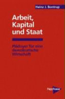 Arbeit  Kapital und Staat