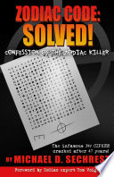 Zodiac Code  Solved  Confession of the Zodiac Killer