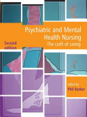 Psychiatric and Mental Health Nursing 2nd Edition: The craft of caring