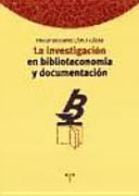 La investigación en biblioteconomía y documentación