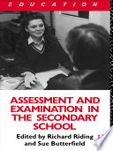 Assessment and Examination in the Secondary School
