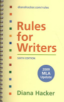 Rules for Writers With 2009 MLA Update + 40 Model Essays