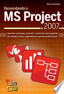 Desvendando o MS Project 2007