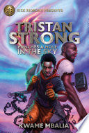 Tristan Strong Punches a Hole in the Sky  Volume 1  Book PDF