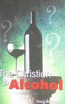 The Christian & Alcohol