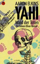 YAHI – Wald der Toten