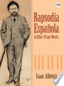 Rapsodia Espa  ola and Other Piano Works