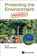 Protecting The Environment Privately book