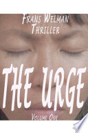 The Urge  Volume 1
