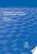 Globalisation  Localisation and Sustainable Livelihoods
