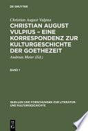 Eine Korrespondenz zur Kulturgeschichte der Goethezeit