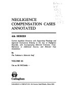 Negligence Compensation Cases Annotated