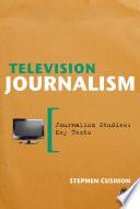 Television Journalism
