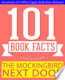 The Mockingbird Next Door Life With Harper Lee 101 Amazing Facts You Didn T Know Gwhizbooks Com
