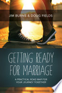 Ebook Getting Ready for Marriage Epub Jim Burns,Doug Fields Apps Read Mobile
