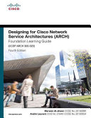 Designing For Cisco Network Service Architectures : latest version of the cisco...
