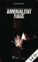 Ambivalent Rage