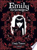 Emily the Strange  Dark Times