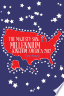 THE MAJESTY SON  MILLENNIUM KINGDOM AMERICA 2012