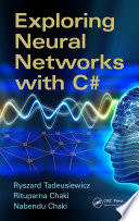 Exploring Neural Networks with C
