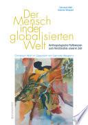 Der Mensch in der globalisierten Welt