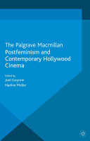 Book Postfeminism and Contemporary Hollywood Cinema