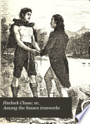 Hurlock Chase Or Among The Sussex Ironworks
