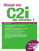 R  ussir son C2i de niveau 1