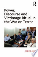 Power  Discourse and Victimage Ritual in the War on Terror