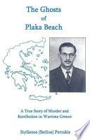 The Ghosts of Plaka Beach