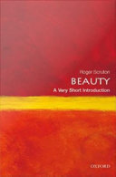 Beauty: A Very Short Introduction Book