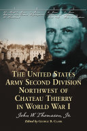 download ebook the united states army second division northwest of chateau thierry in world war i pdf epub