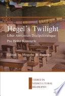 Hegel   s Twilight