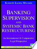 Banking Supervision   Systemic Bank Restructuring