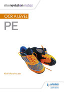 My Revision Notes: OCR A Level PE
