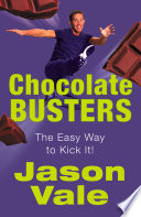 Chocolate Busters  The Easy Way to Kick It
