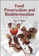Food Preservation and Biodeterioration