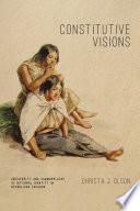 Constitutive Visions