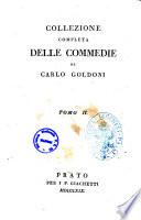 Collezione completa delle commedie di Carlo Goldoni. Tomo 1. [-30.]