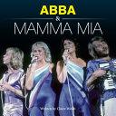 Abba and Mamma Mia