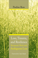 Ebook Loss, Trauma, and Resilience Epub Pauline Boss Apps Read Mobile