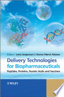 Delivery Technologies for Biopharmaceuticals