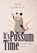 It's Possum Time Book