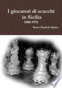 I giocatori di scacchi in Sicilia 1500 1978