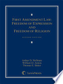 First Amendment Law  Freedom of Expression   Freedom of Religion