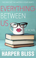 EVERYTHING BETWEEN US Book Cover
