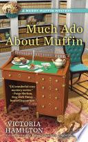 Much Ado About Muffin Book PDF