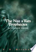 The Naz A Ren Prophecies