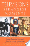 Television's Strangest Moments